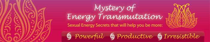 Energy techniques sexual transmutation Sex Transmutation: